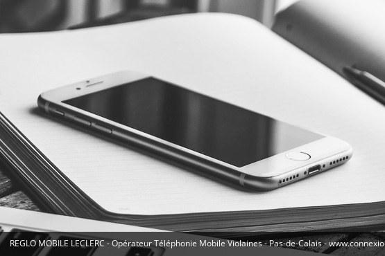 Téléphonie Mobile Violaines Réglo Mobile Leclerc